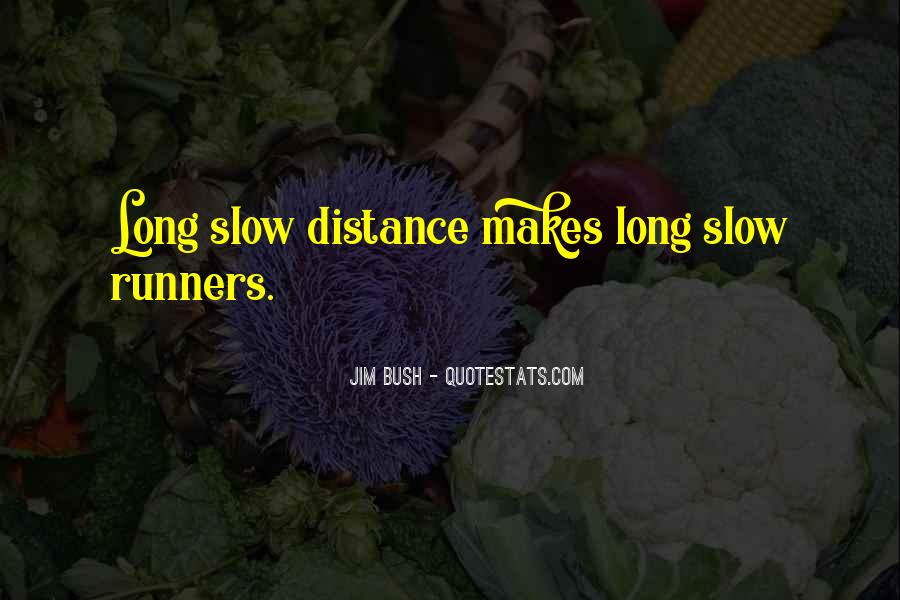 Quotes About Distance Runners #331095