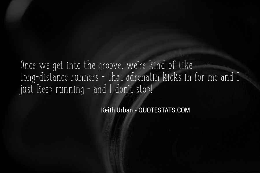 Quotes About Distance Runners #570426