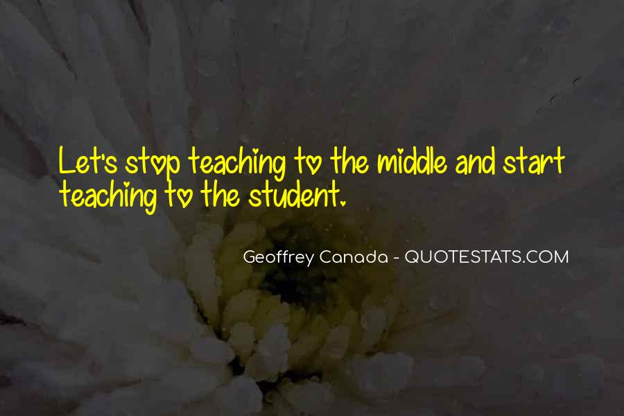 Quotes About Teaching Students #274350