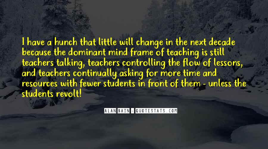 Quotes About Teaching Students #324628