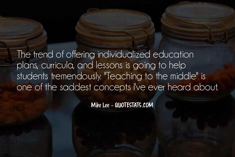 Quotes About Teaching Students #7079