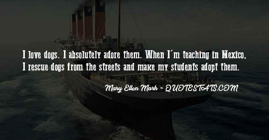 Quotes About Teaching Students #747