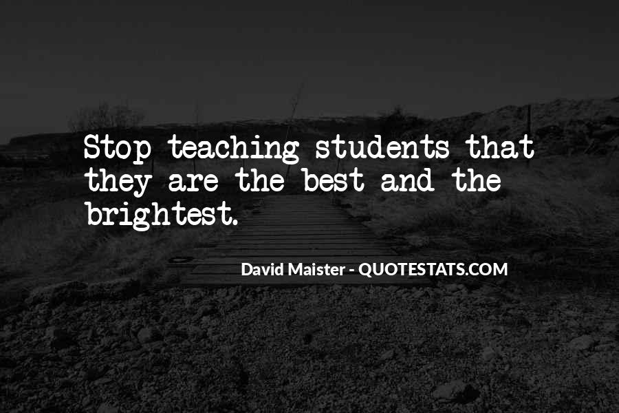 Quotes About Teaching Students #777925
