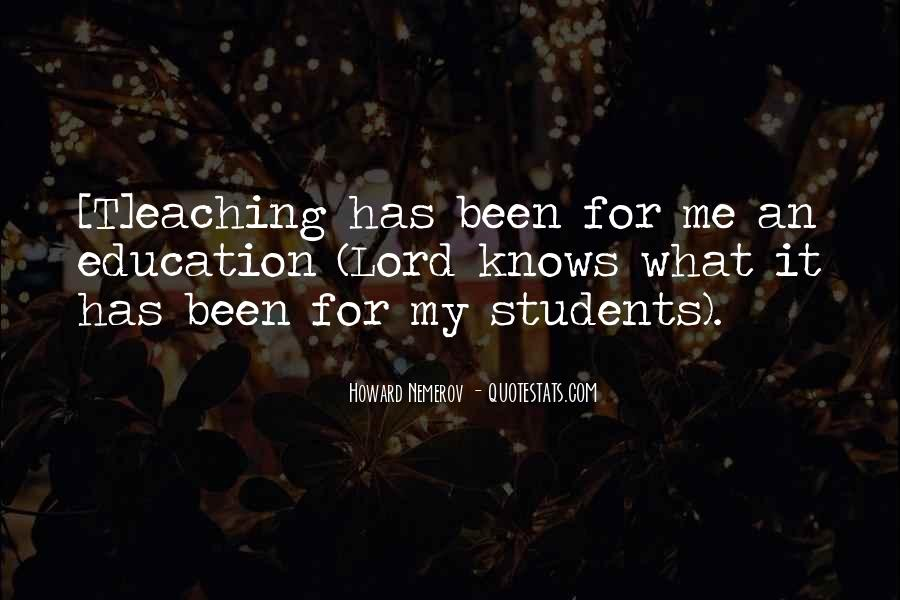 Quotes About Teaching Students #864797