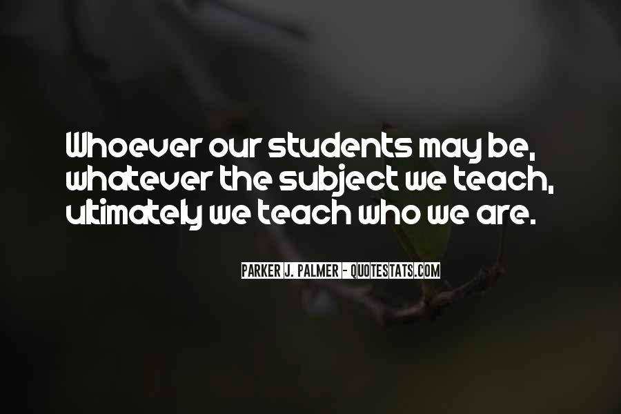 Quotes About Teaching Students #955799