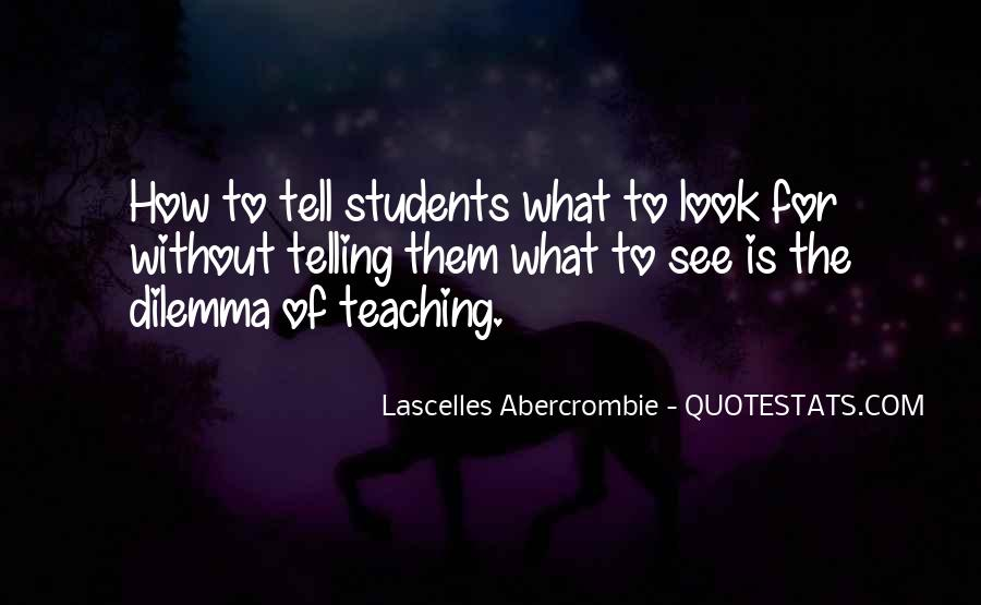 Quotes About Teaching Students #973271