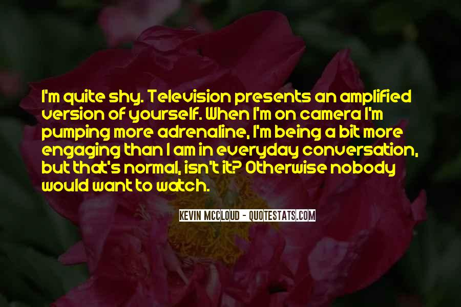 Quotes About Being Camera Shy #70140