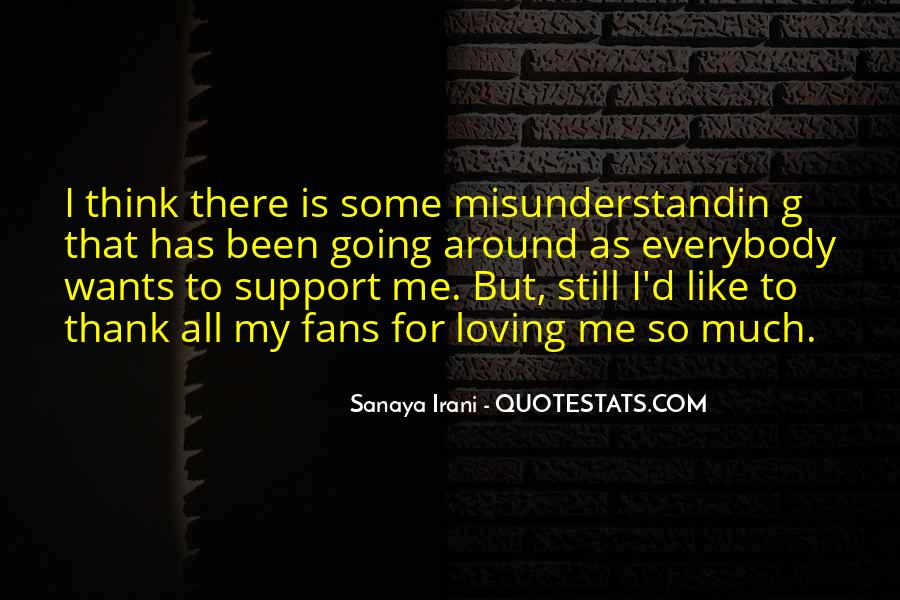 Misunderstandin Quotes #1117050