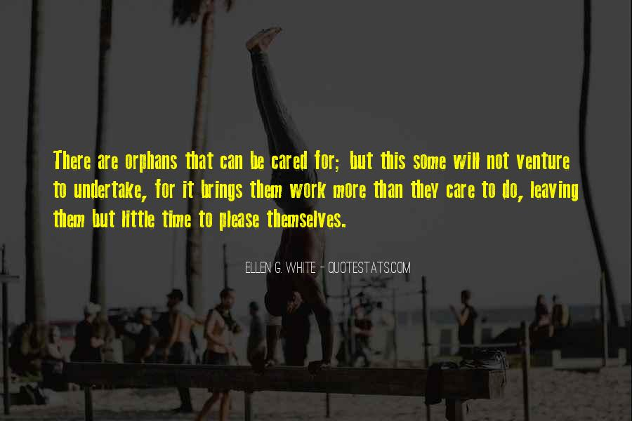 Quotes About Orphans Care #773242