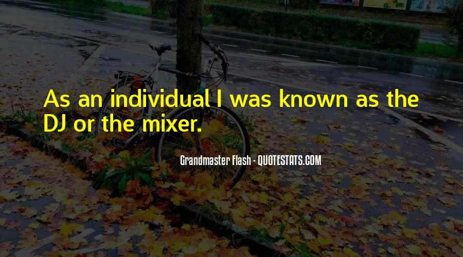 Mixer's Quotes #928128