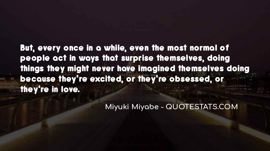 Miyuki Quotes #1669599