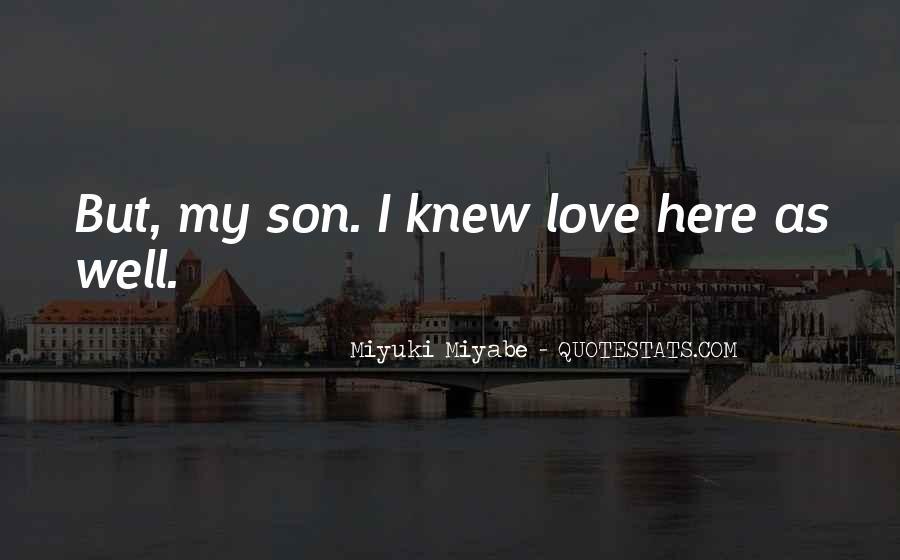 Miyuki Quotes #1684497