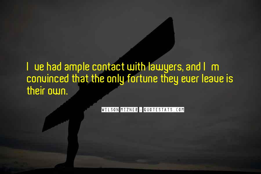 Mizner's Quotes #1104184