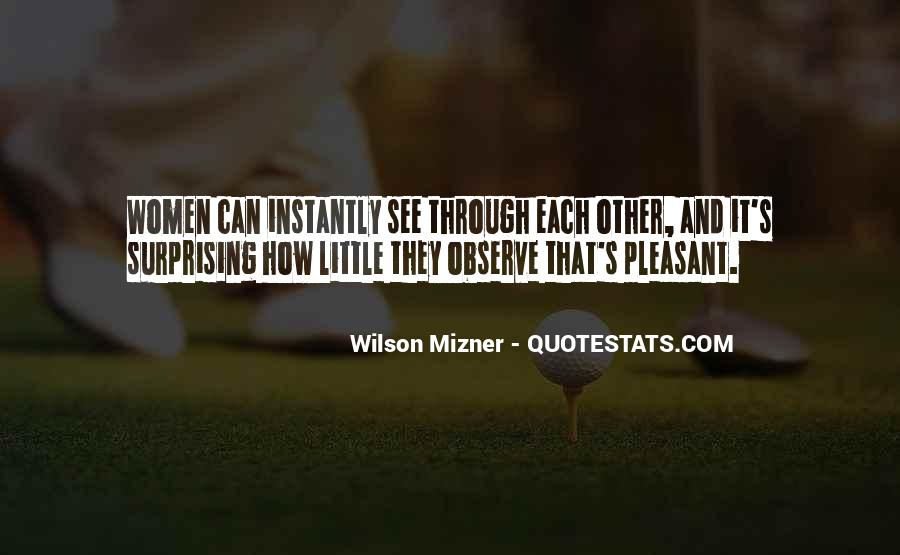 Mizner's Quotes #1661089