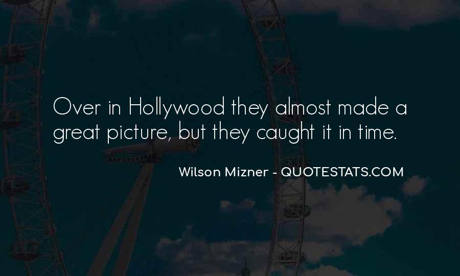 Mizner's Quotes #514239