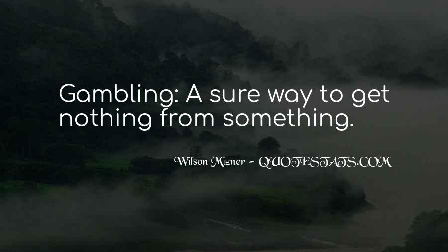 Mizner's Quotes #561199
