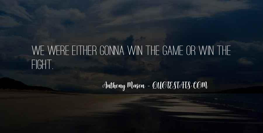 Quotes About Winning The Fight #1018300