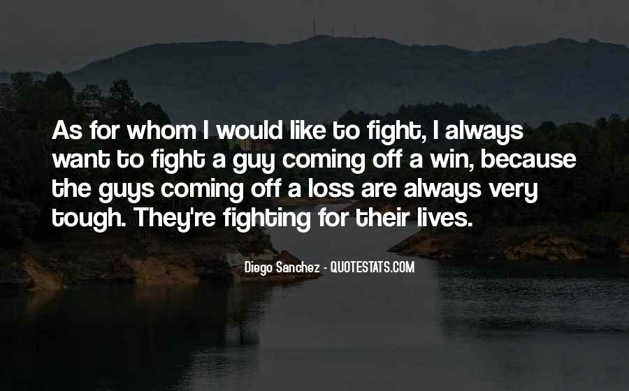 Quotes About Winning The Fight #1280094