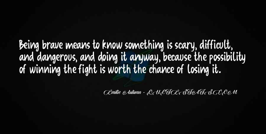 Quotes About Winning The Fight #23730