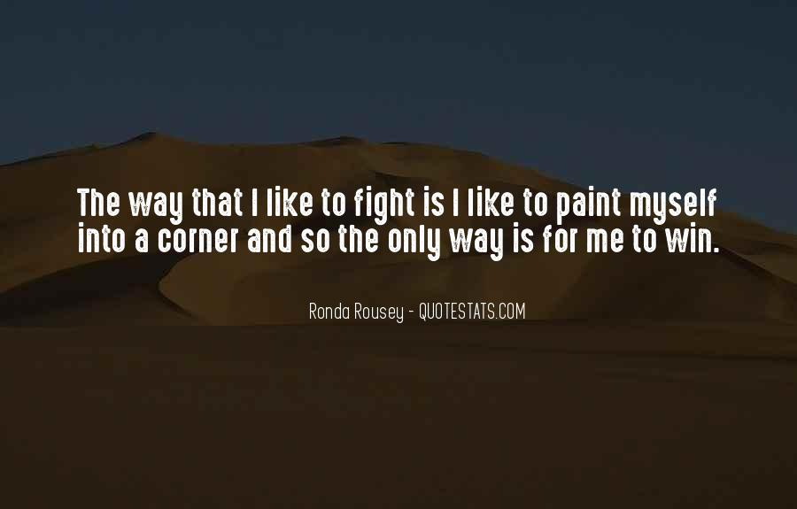 Quotes About Winning The Fight #241800