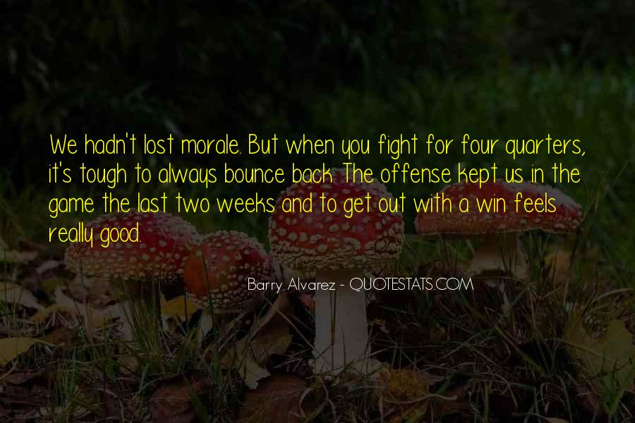 Quotes About Winning The Fight #271681