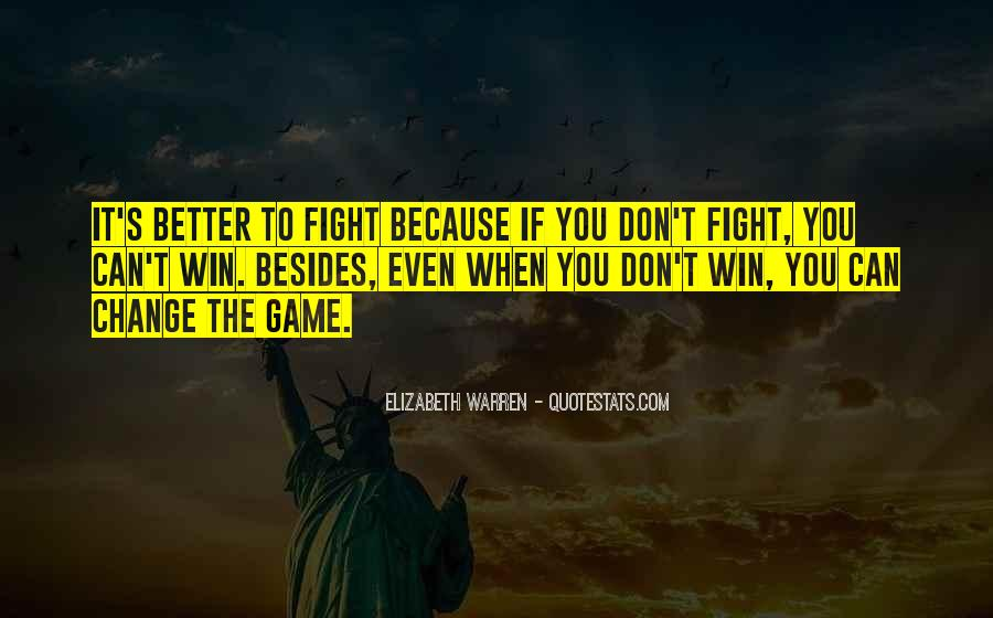 Quotes About Winning The Fight #46791