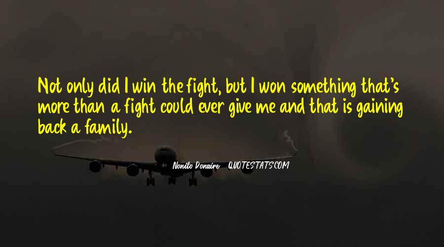 Quotes About Winning The Fight #638703