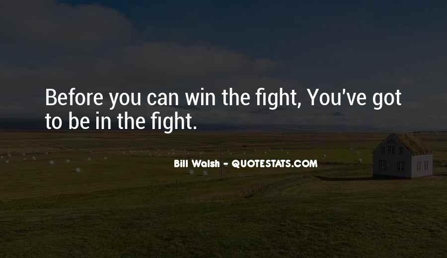 Quotes About Winning The Fight #699060