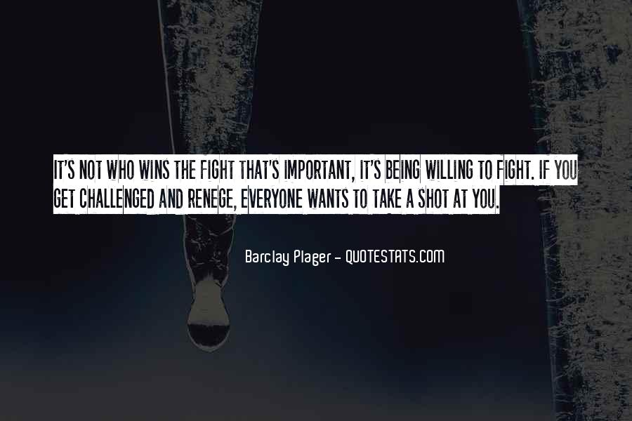 Quotes About Winning The Fight #919926