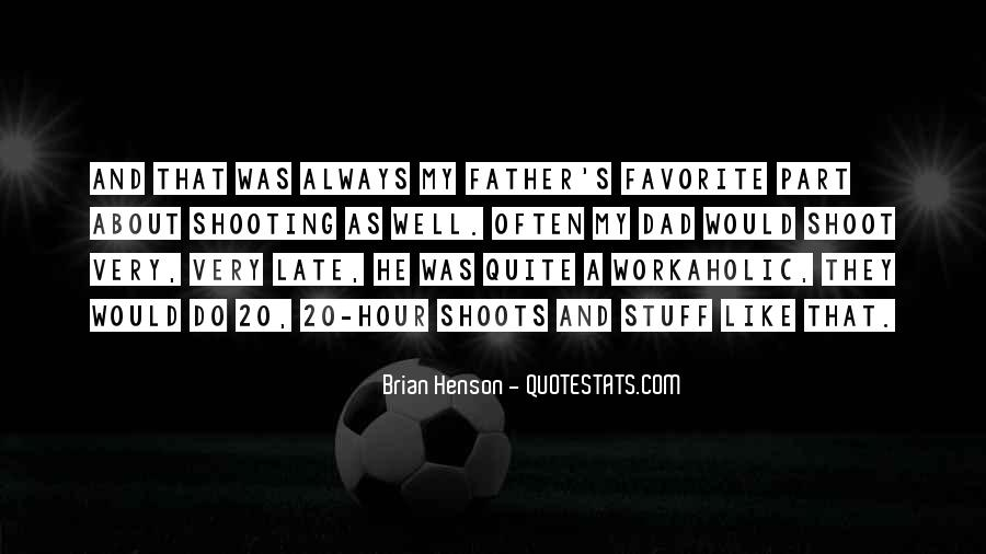 Quotes About My Late Father #239794