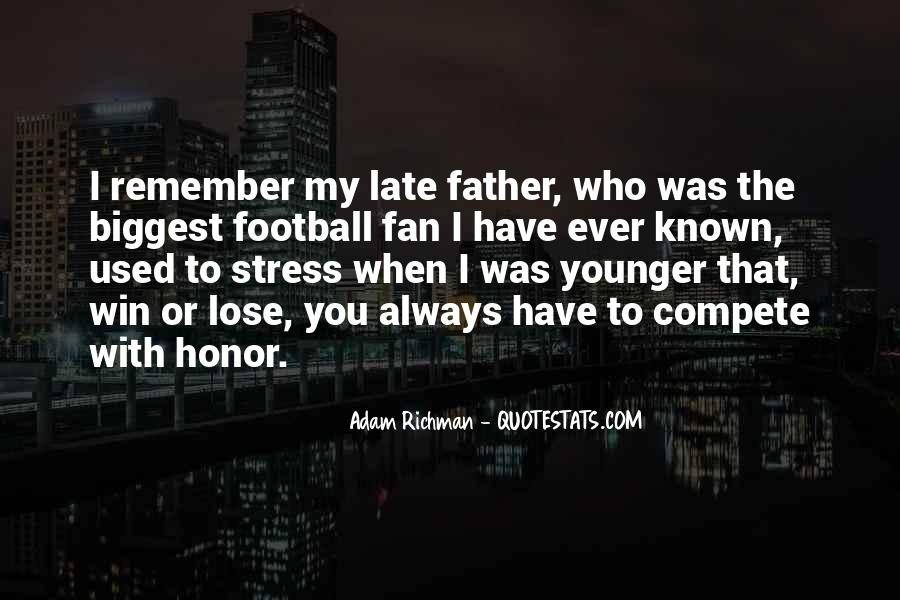 Quotes About My Late Father #277238