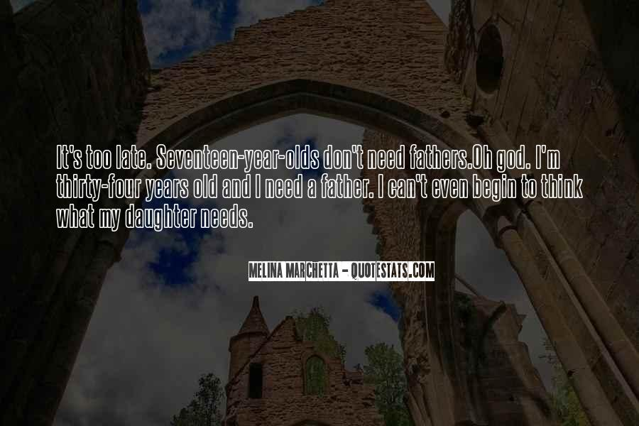 Quotes About My Late Father #416350