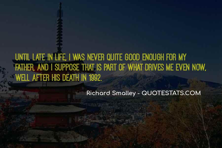 Quotes About My Late Father #92081