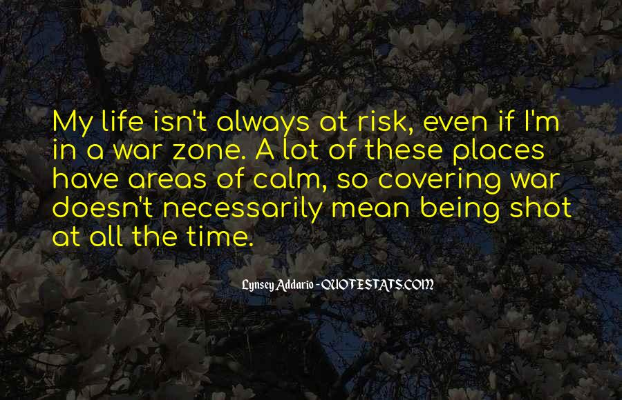 Quotes About War Zone #1350042