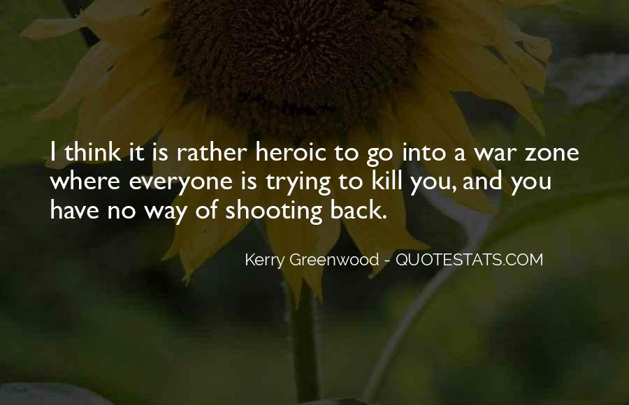 Quotes About War Zone #1435089