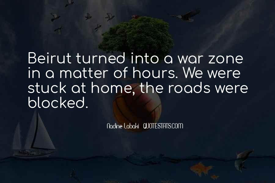 Quotes About War Zone #171663