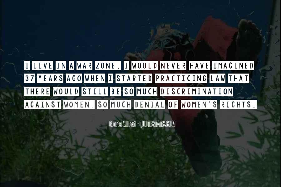 Quotes About War Zone #409205