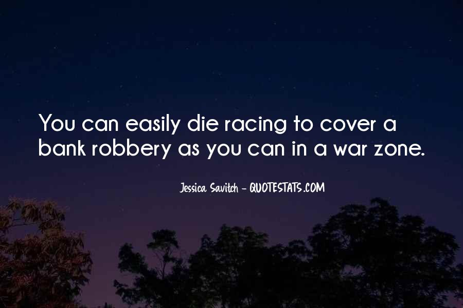 Quotes About War Zone #668191