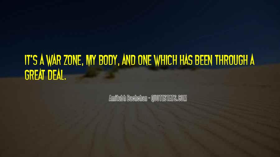 Quotes About War Zone #984980