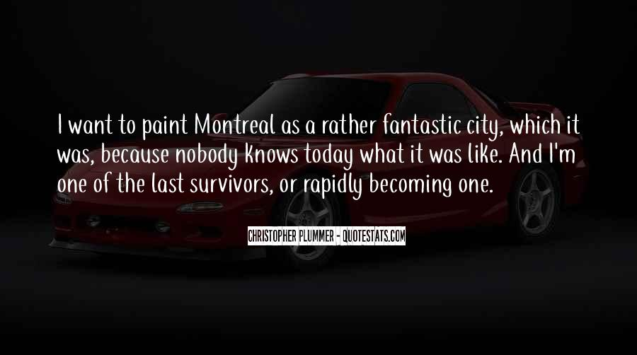 Montreal's Quotes #1134421