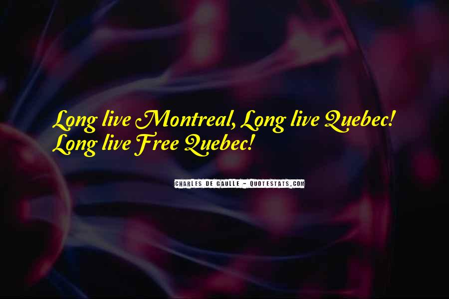 Montreal's Quotes #1487658