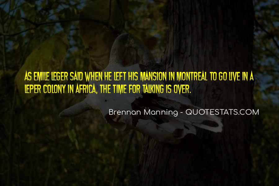 Montreal's Quotes #536526