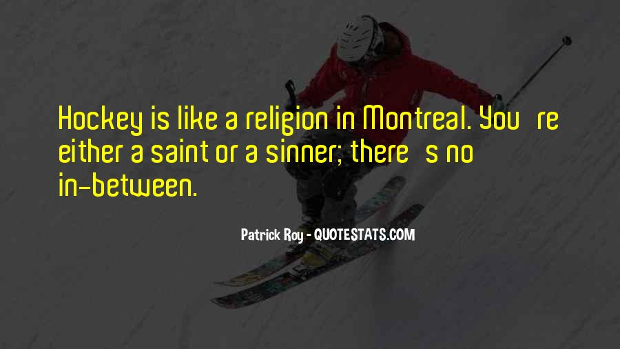 Montreal's Quotes #846432