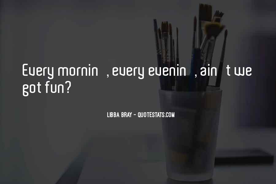 Mornin Quotes #623524