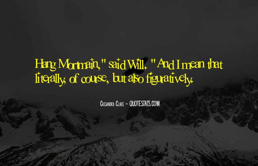 Mortmain's Quotes #374841