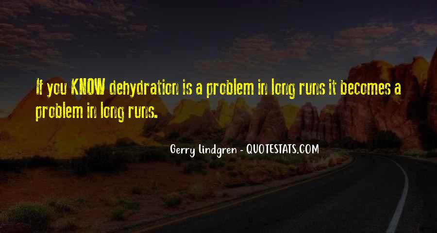Quotes About Dehydration #1279548