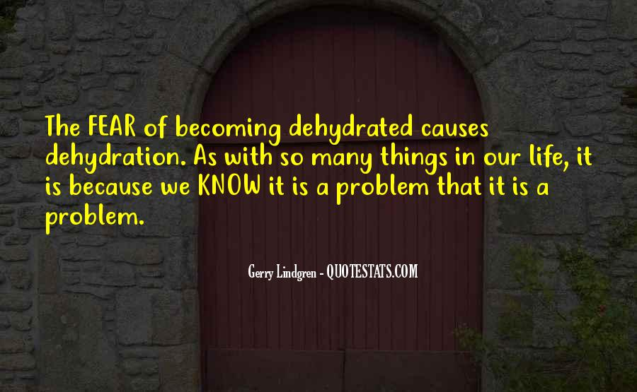 Quotes About Dehydration #551928