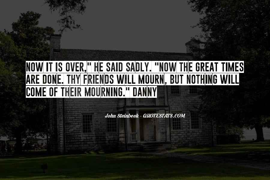 Mourn'd Quotes #102098