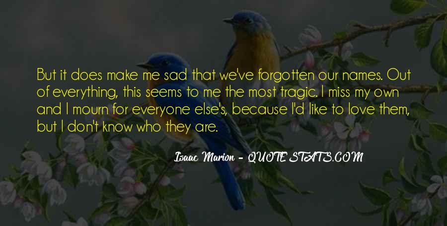 Mourn'd Quotes #1280051