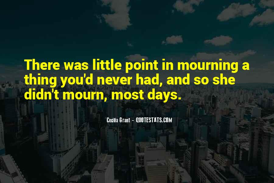 Mourn'd Quotes #1414049